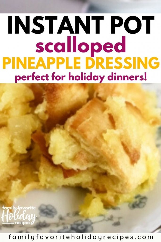 pineapple stuffing for a holiday dinner