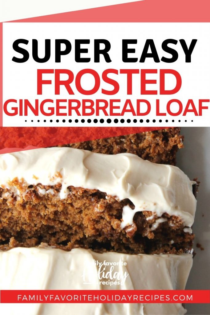sliced gingerbread loaf cake topped with cream cheese frosting