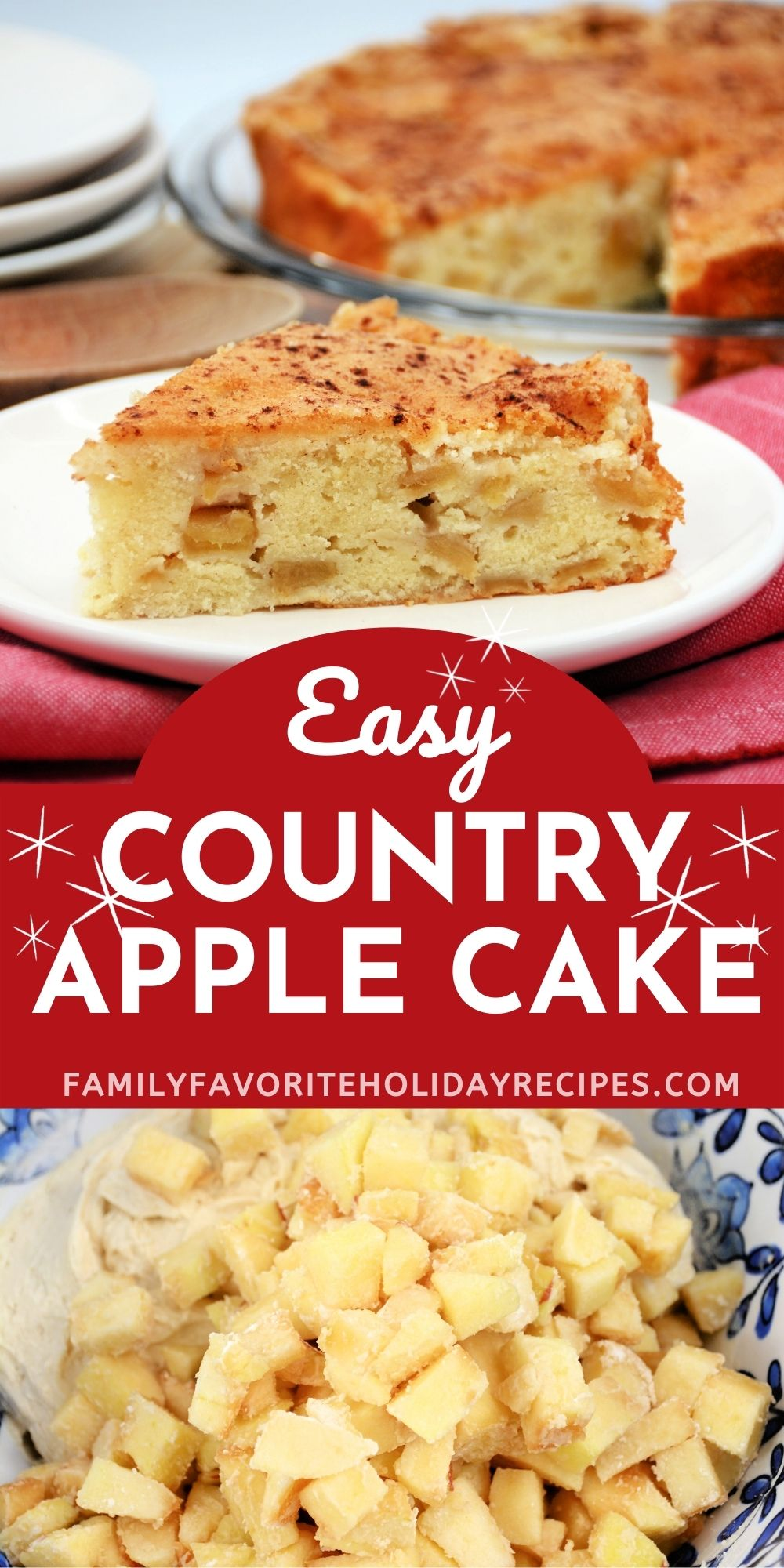 collage image featuring two photos, one of the country apple cake and one of the process image of preparing the batter